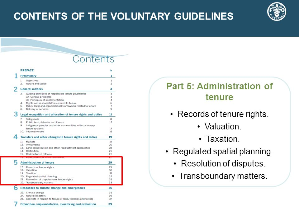CONTENTS OF THE VOLUNTARY GUIDELINES Part 5: Administration of tenure Records of tenure rights.