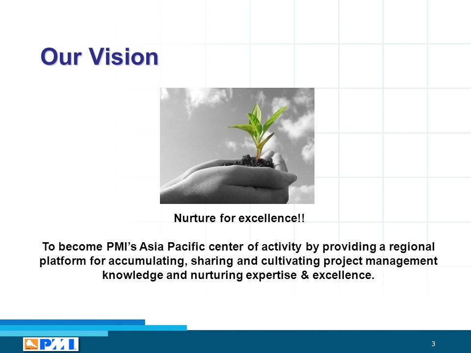 3 Our Vision Nurture for excellence!.