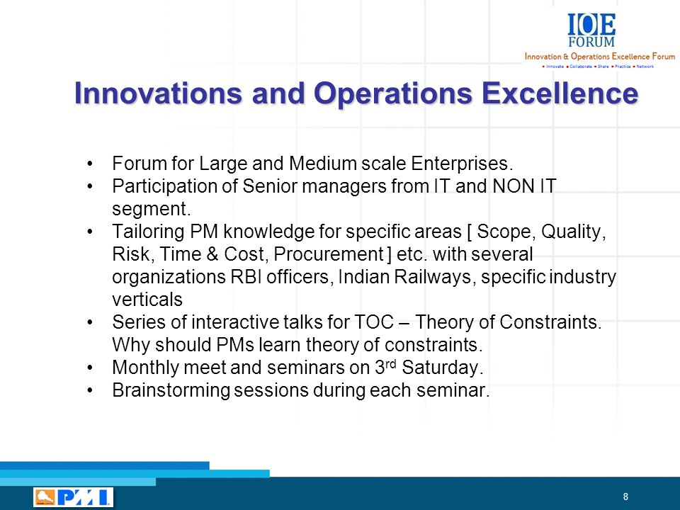 8 Innovations and Operations Excellence Forum for Large and Medium scale Enterprises.