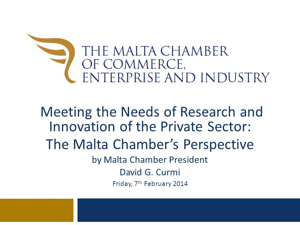 Agenda 1. Global Innovation 2. Where does Malta stand? 3. What are the needs of the Private Sector?