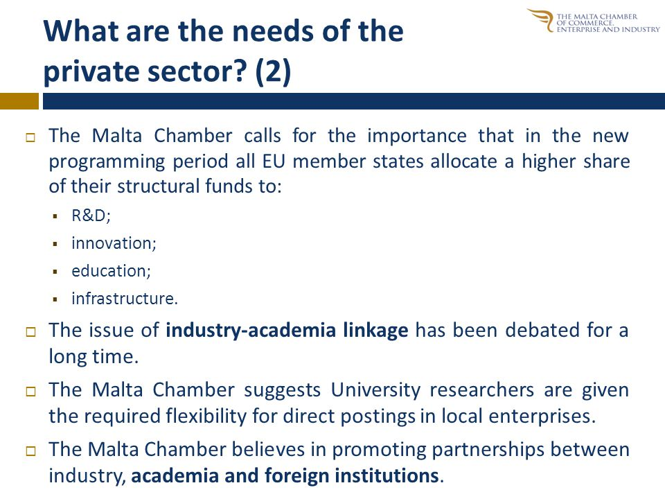 What are the needs of the private sector.