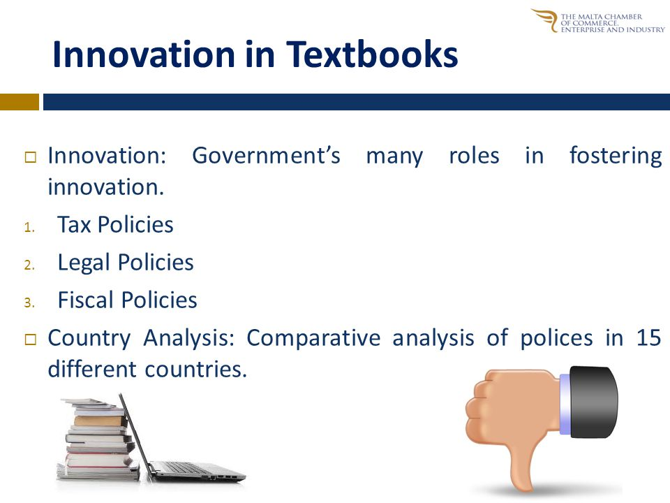 Innovation in Textbooks  Innovation: Government's many roles in fostering innovation.