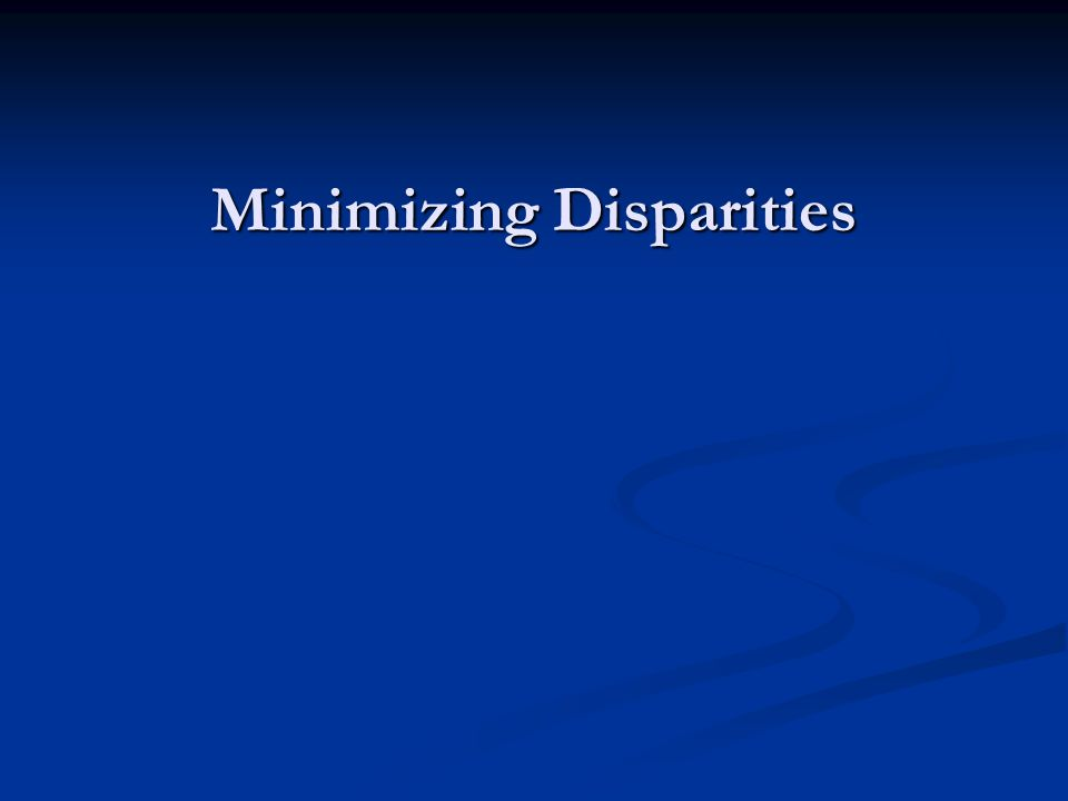 Minimizing Disparities