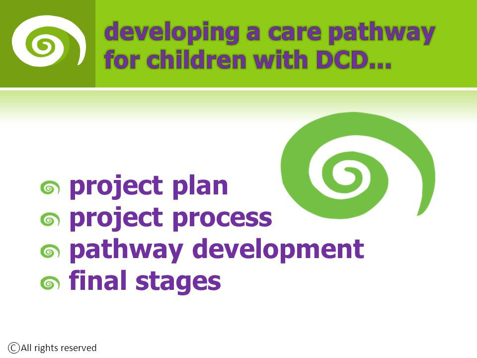 Forsyth K, Maciver D, Howden S, Owen C, Shepherd C (2008) Developmental co-ordination disorder: A synthesis of evidence to underpin and allied health professions' framework.