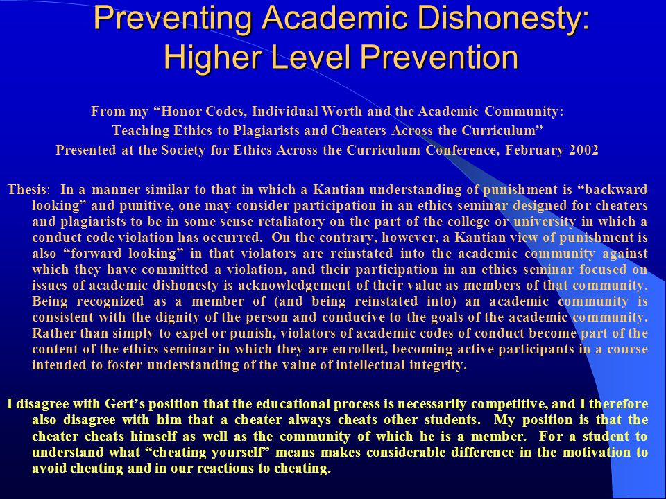 """Preventing Academic Dishonesty: Higher Level Prevention From my """"Honor Codes, Individual Worth and the Academic Community: Teaching Ethics to Plagiari"""