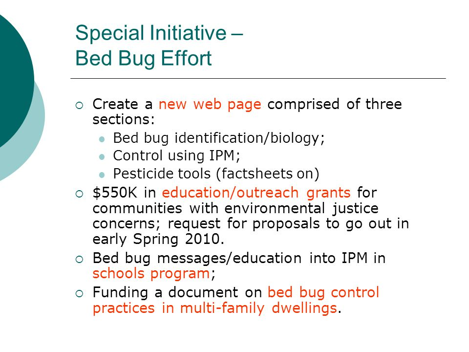 Special Initiative – Bed Bug Effort  Create a new web page comprised of three sections: Bed bug identification/biology; Control using IPM; Pesticide