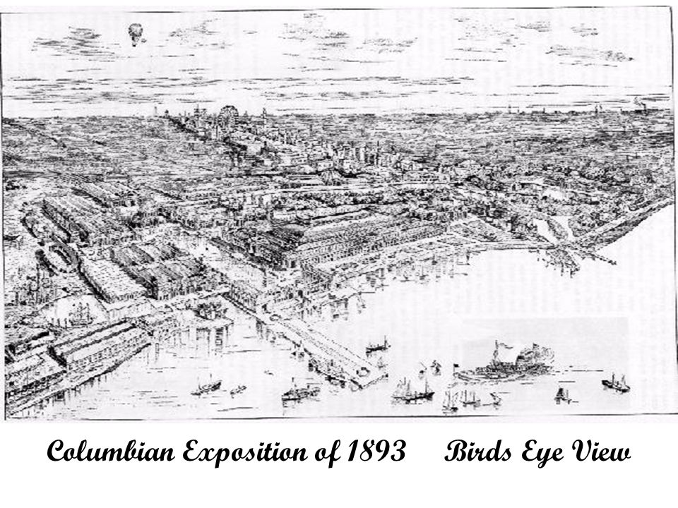 Columbian Exposition of 1893 Birds Eye View