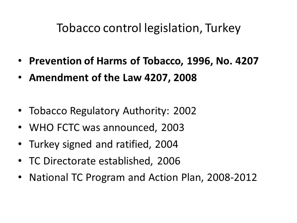 Tobacco control legislation, Turkey Prevention of Harms of Tobacco, 1996, No.