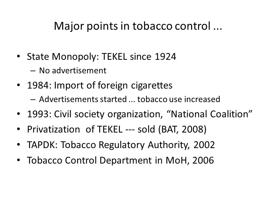 Major points in tobacco control...