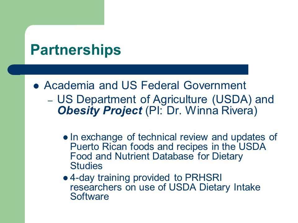 Partnerships Academia and US Federal Government – US Department of Agriculture (USDA) and Obesity Project (PI: Dr.