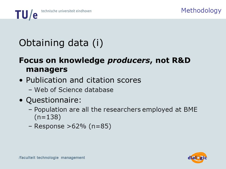 /faculteit technologie management Obtaining data (i) Focus on knowledge producers, not R&D managers Publication and citation scores –Web of Science da