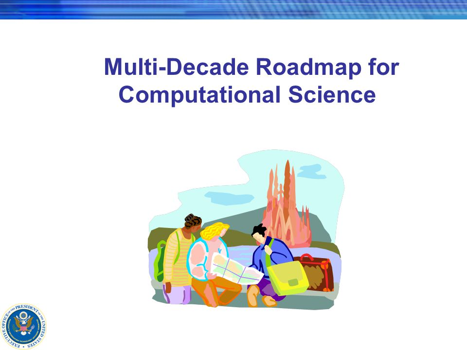 Multi-Decade Roadmap for Computational Science