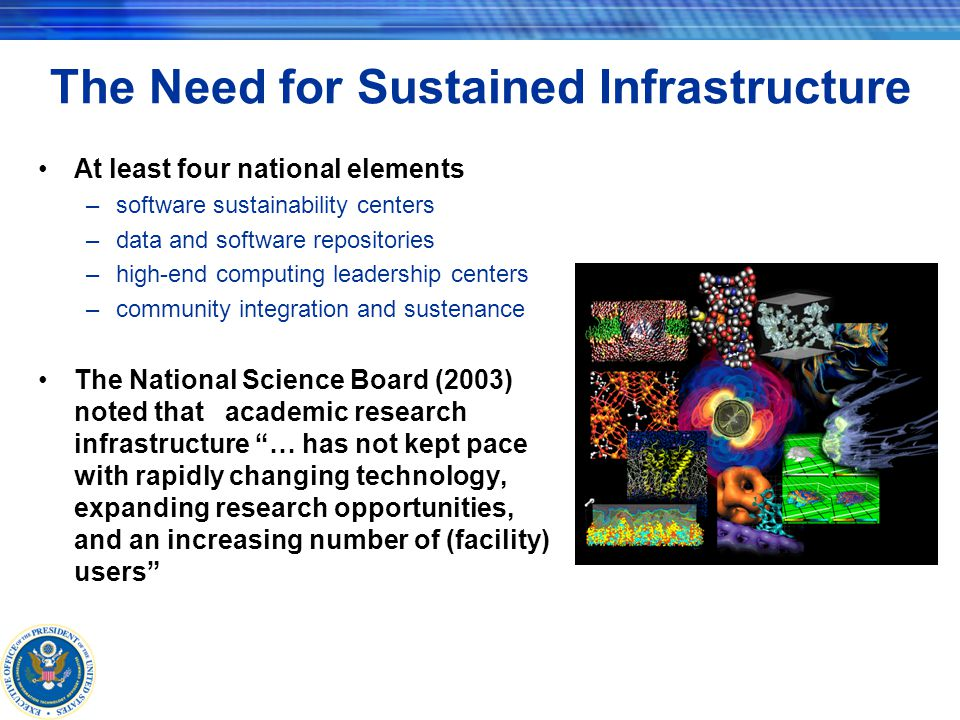 Software Sustainability Centers Finding The computational science ecosystem is unbalanced –software base is woefully inadequate Imbalance forces researchers to build atop crumbling and inadequate foundations rather than on a modern, high-quality software base The result is greatly diminished productivity for both researchers and computing systems