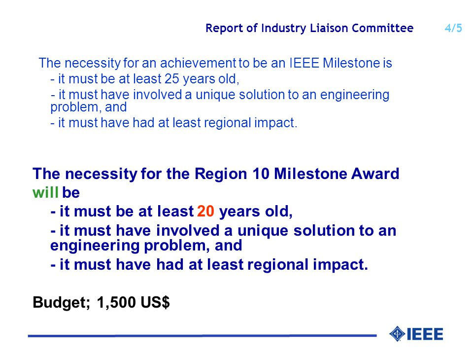 Report of Industry Liaison Committee 5/5 (2) IEEE Region 10 Academia-Industry Partnership Award for outstanding academia-industry collaboration which has contributed to revolutionary technology progress.