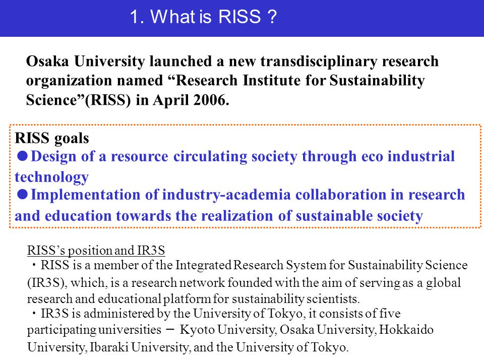 1. What is RISS .