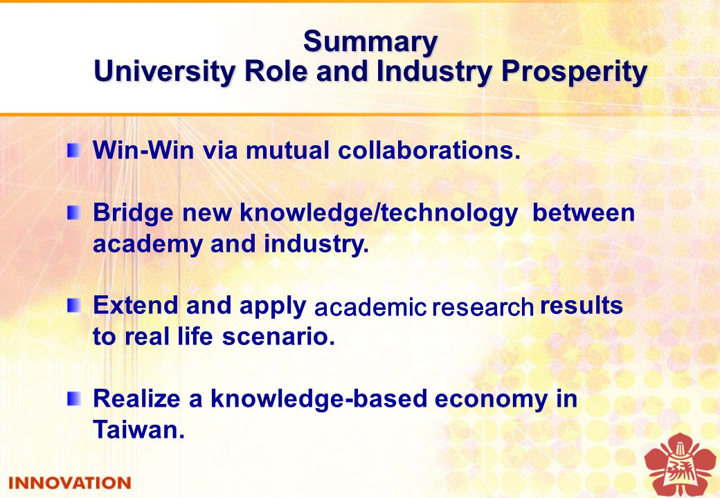 Summary University Role and Industry Prosperity Win-Win via mutual collaborations.