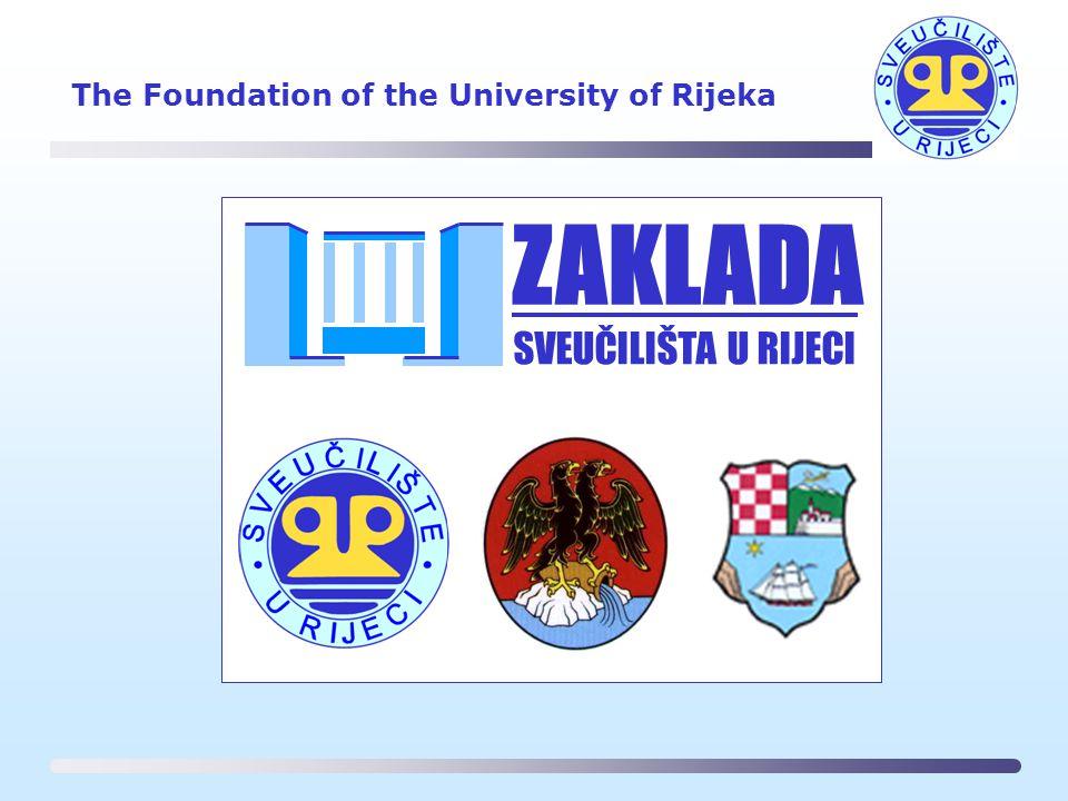 The Foundation of the University of Rijeka SVEUČILIŠTA U RIJECI ZAKLADA