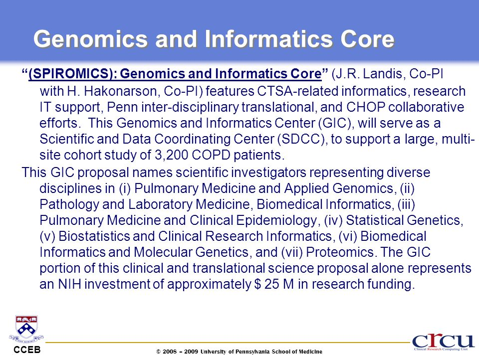 "CCEB © 2008 – 2009 University of Pennsylvania School of Medicine Genomics and Informatics Core ""(SPIROMICS): Genomics and Informatics Core"" (J.R. Land"