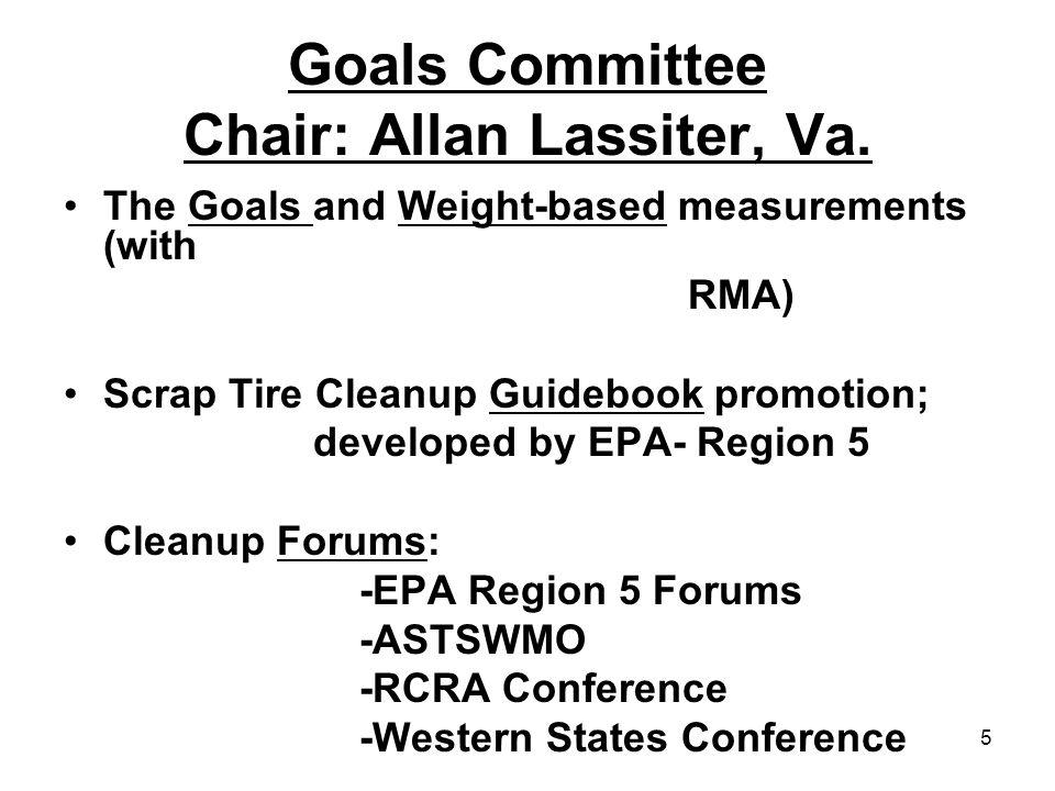 5 Goals Committee Chair: Allan Lassiter, Va.