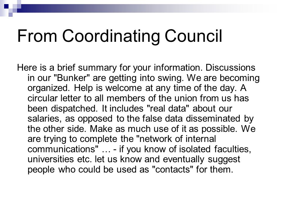From Coordinating Council Here is a brief summary for your information.