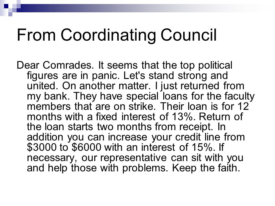 From Coordinating Council Dear Comrades. It seems that the top political figures are in panic.