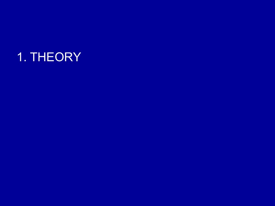 1. THEORY