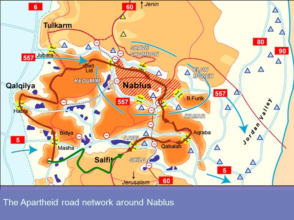 The Apartheid road network around Nablus