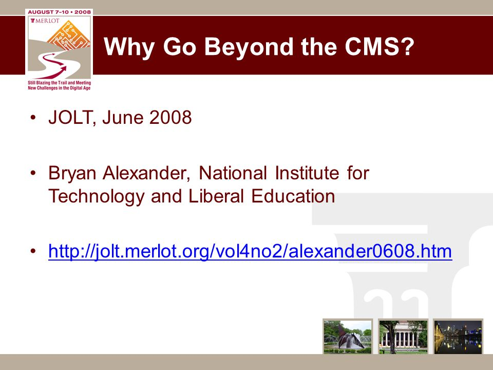 Why Go Beyond the CMS.