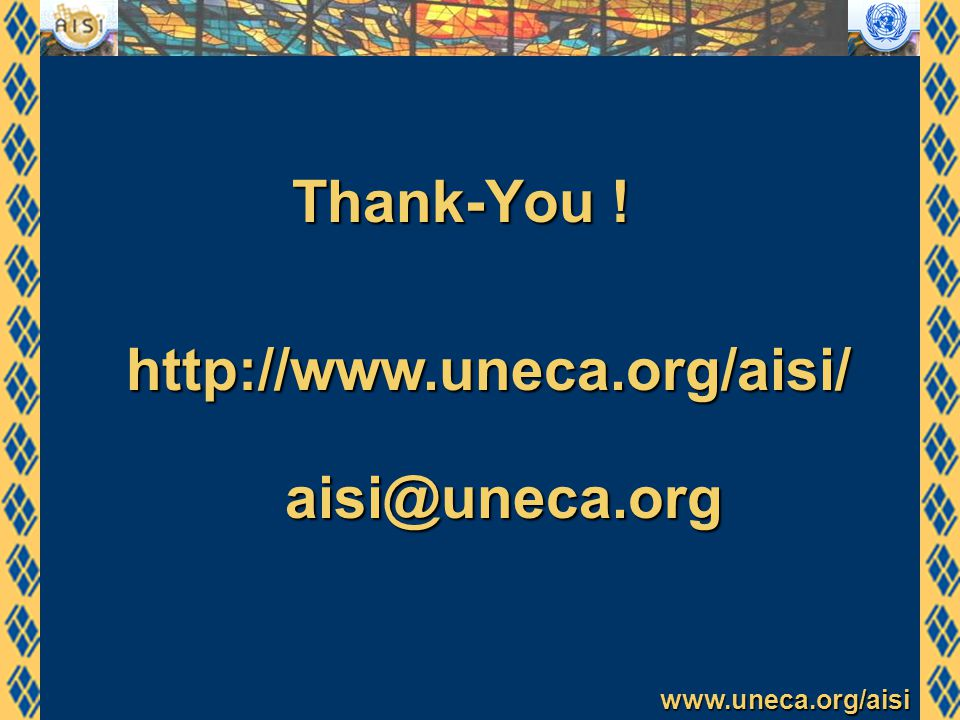 www.uneca.org/aisi Thank-You ! http://www.uneca.org/aisi/ aisi@uneca.org
