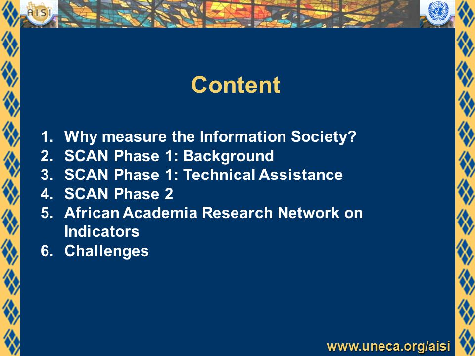www.uneca.org/aisi Content 1.Why measure the Information Society.