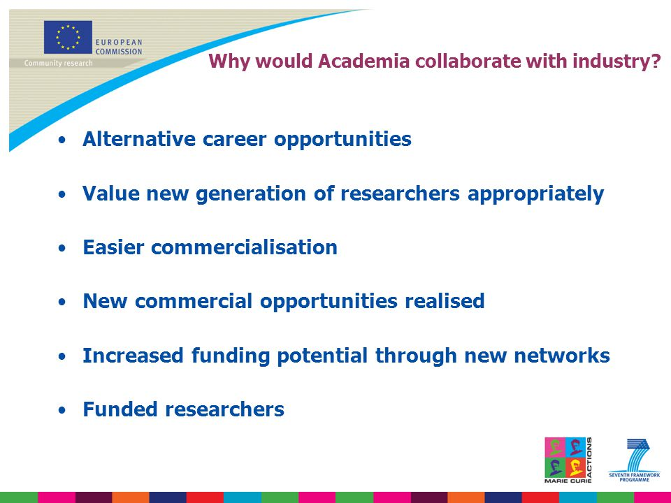 Why would Academia collaborate with industry.