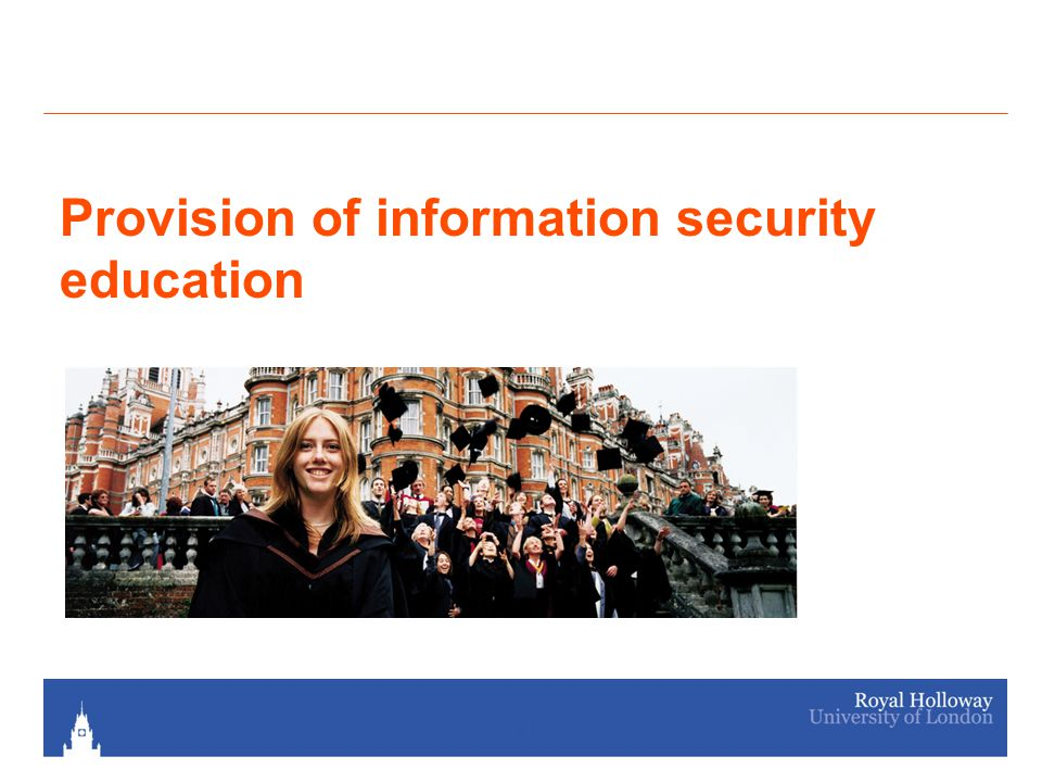 Provision of information security education 2