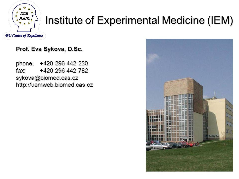 Institute of Experimental Medicine (IEM) Prof. Eva Sykova, D.Sc.