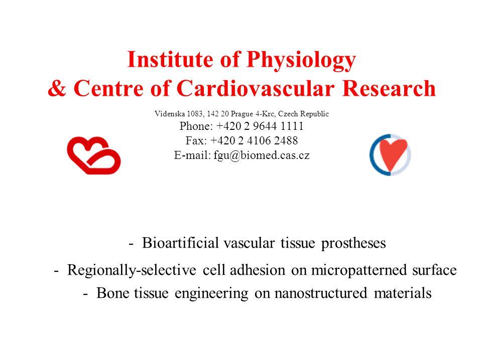 Institute of Physiology & Centre of Cardiovascular Research Videnska 1083, 142 20 Prague 4-Krc, Czech Republic Phone: +420 2 9644 1111 Fax: +420 2 410