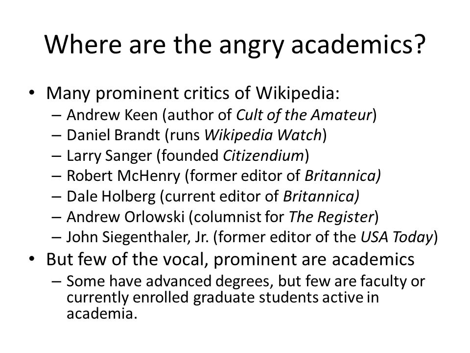 Where are the angry academics.
