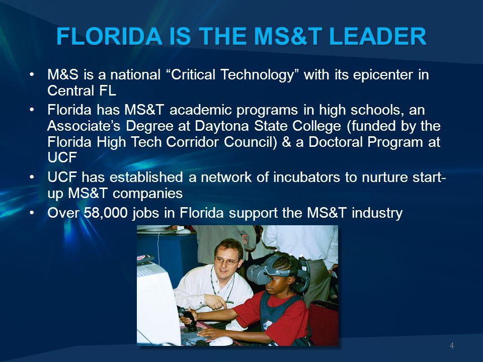 15 SUMMARY MS&T technologies support the war fighter & save lives MS&T represents a significant economic impact throughout Florida There is every reason why the epicenter of medical MS&T should also be in Central Florida