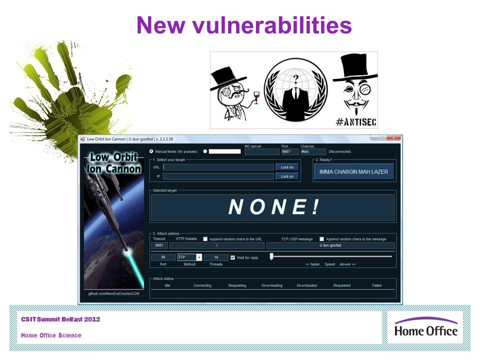 CSIT Summit Belfast 2012 Home Office Science New vulnerabilities