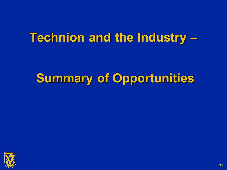 G-Number 31 Technion and the Industry – Summary of Opportunities