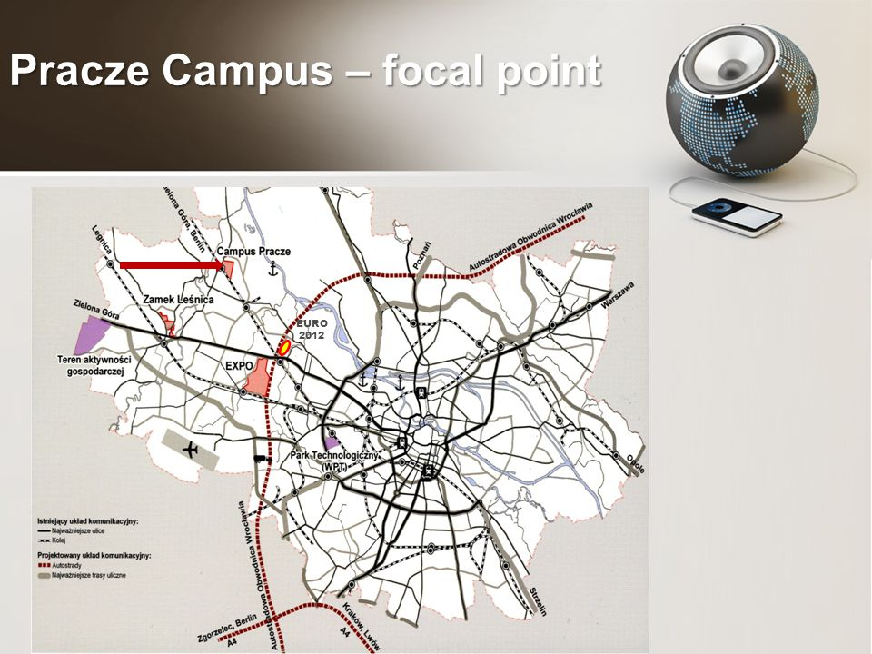 Pracze Campus – focal point EURO 2012