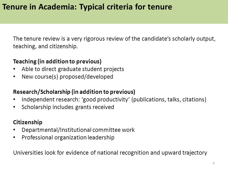 The tenure review is a very rigorous review of the candidate's scholarly output, teaching, and citizenship.