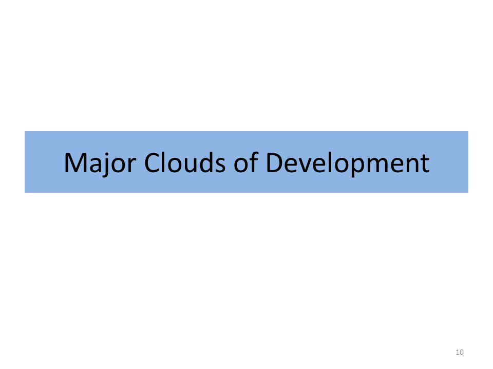 Major Clouds of Development 10