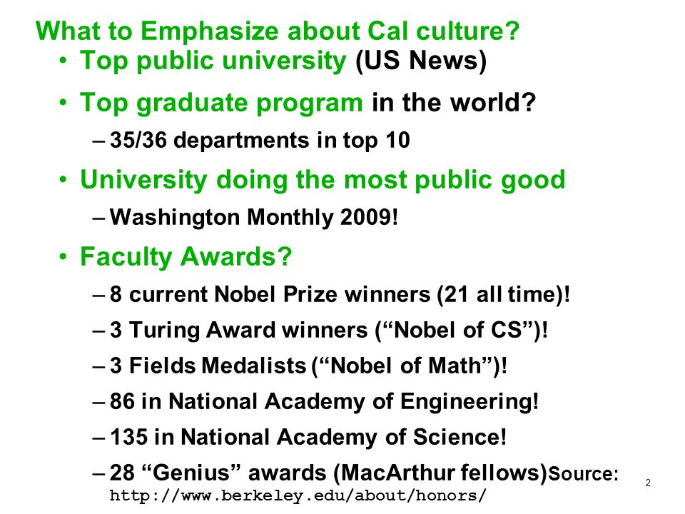 2 What to Emphasize about Cal culture.