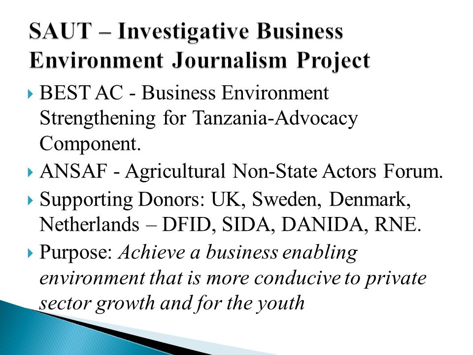  BEST AC - Business Environment Strengthening for Tanzania-Advocacy Component.