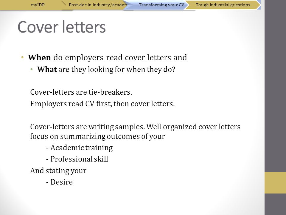 Cover letters When do employers read cover letters and What are they looking for when they do.