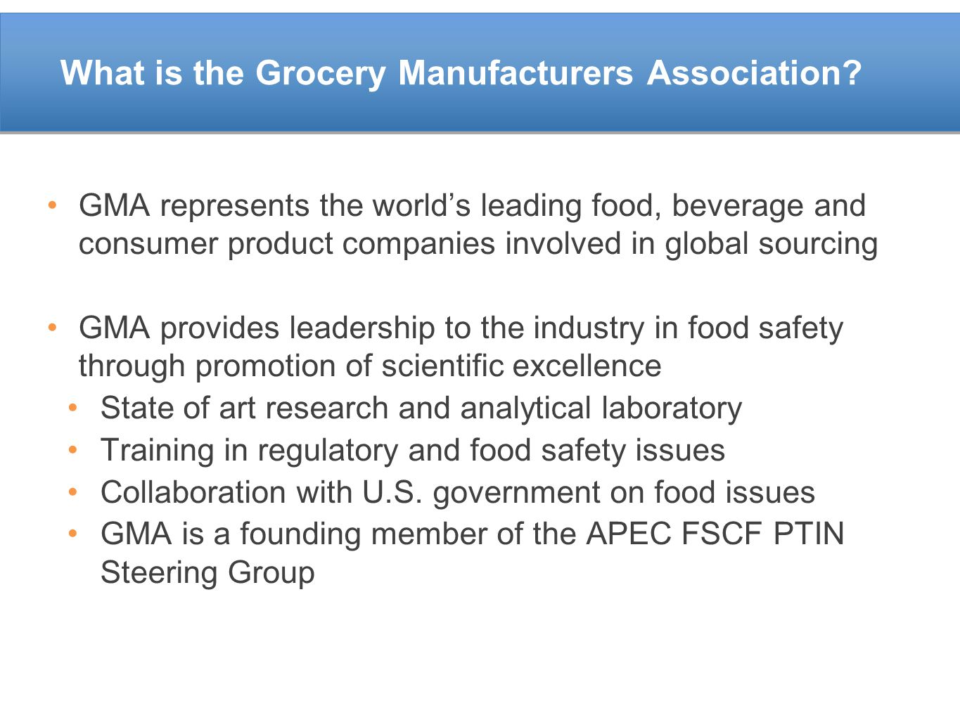 What is the Grocery Manufacturers Association.