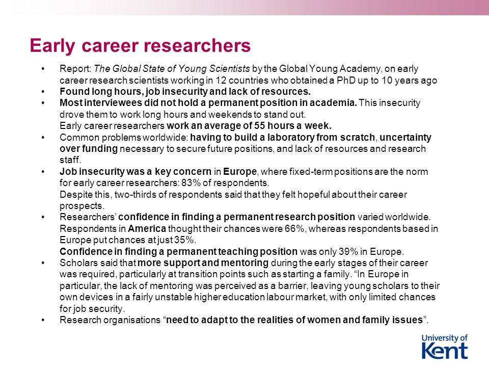 Early career researchers Report: The Global State of Young Scientists by the Global Young Academy, on early career research scientists working in 12 c