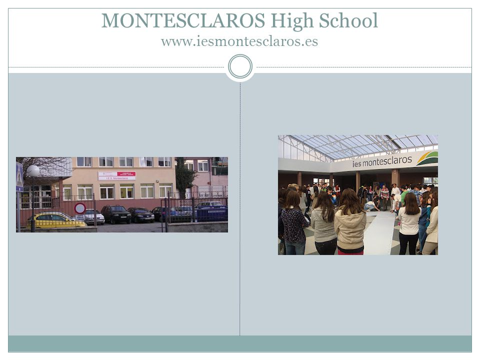 MONTESCLAROS High School www.iesmontesclaros.es