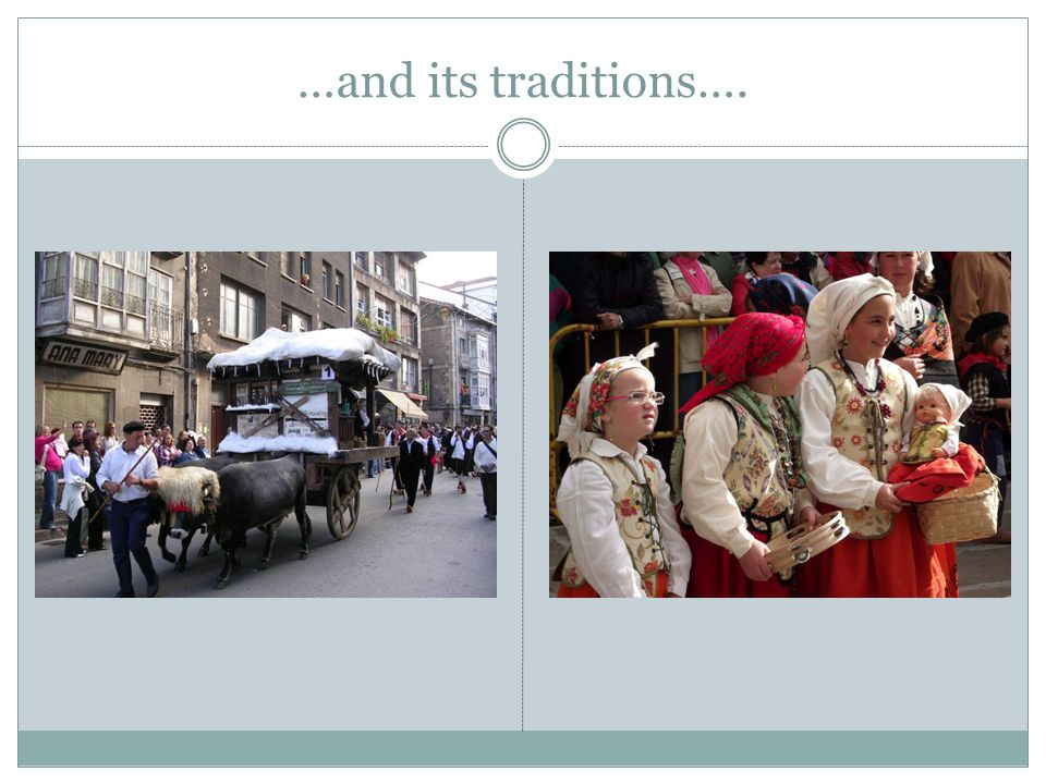 …and its traditions….