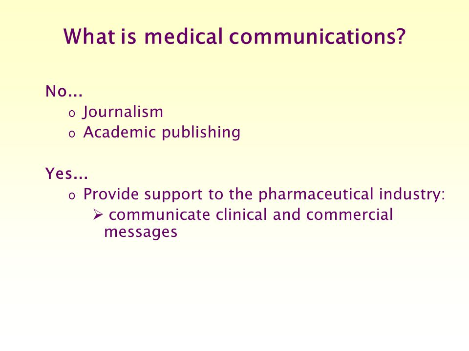 What is medical communications.