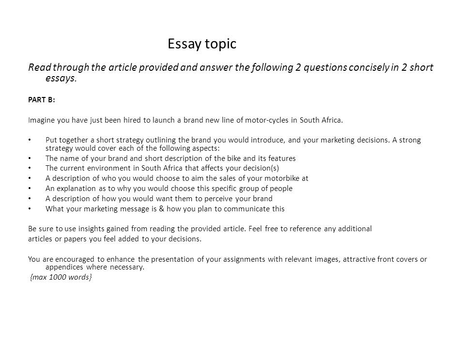 Essay topic Read through the article provided and answer the following 2 questions concisely in 2 short essays.